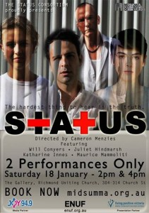 """STATUS"" the play with guest Will Conyers"