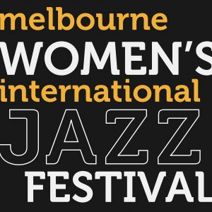 Logo - Melbourne Women's International Jazz Festival