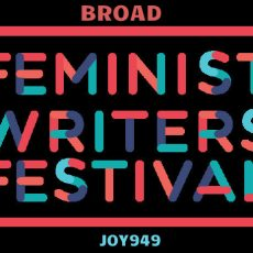 FWF 2016: What is Feminist Writing ( and finding your Feminist Voice)