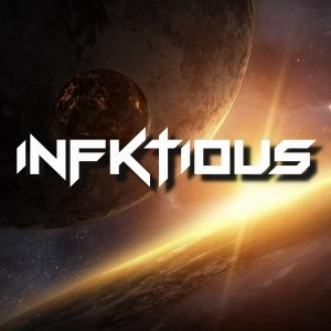 Infktious : Special Guest DJ