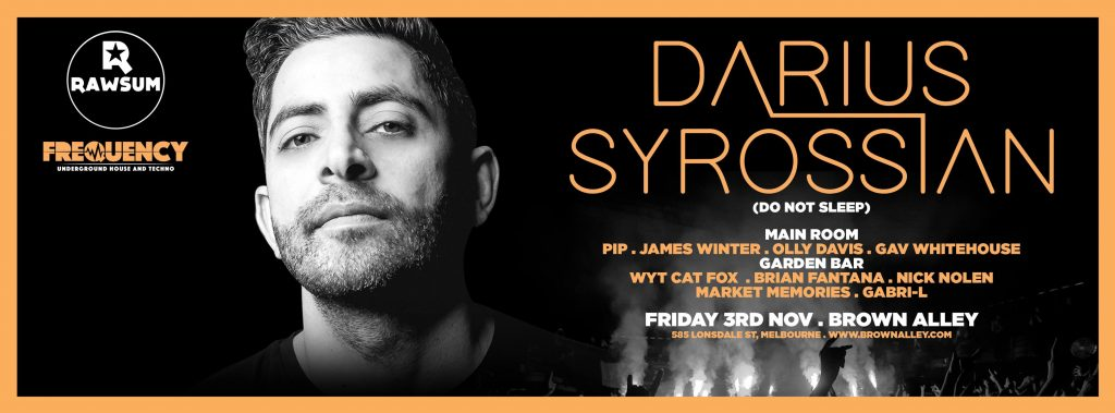 Rawsum & Frequency Presents – Darius Syrossian