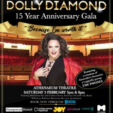 "Dolly Diamond Talks about her 15th Anniversary Gala… ""Because I Am Worth It"" – 3 Feb at The Athenaeum"