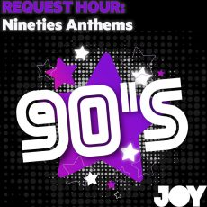 REQUEST HOUR: It's all about Anthems from the Nineties #ListenNow