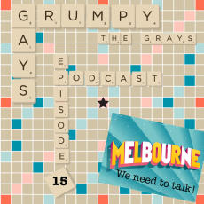 Episode 15 Part 3: Melbourne we need to TALK…Heritage