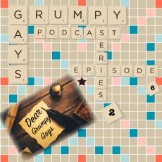 Series 2 Episode 6 Part 4: Dear Grumpy Gays or is it??