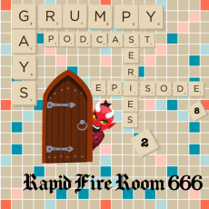 Series 2 Episode 7 Part 4: Rapid Fire Room 666 and Adieu