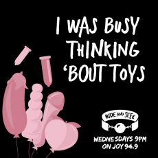 "3. ""I Was Busy Think 'Bout Toys"" – Sex Toys"