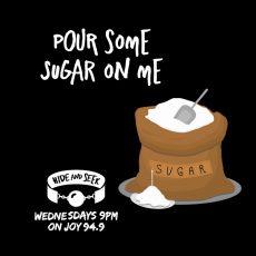 "14. ""Pour Some Sugar On Me"" – Sugar Baby"