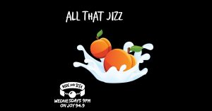 'All That Jizz' Loads podcast from Hide and Seek on JOY 94.9