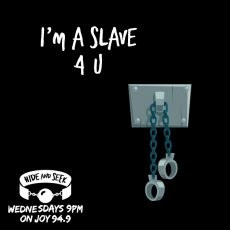 """45. """"I'm A Slave 4 U"""" – Subs"""