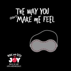 "64. ""The Way You (Don't) Make Me Feel"" – Sensory Deprivation"
