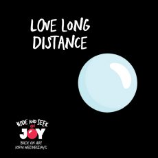 "74. ""Love Long Distance"" – Self Love and Self Isolation"