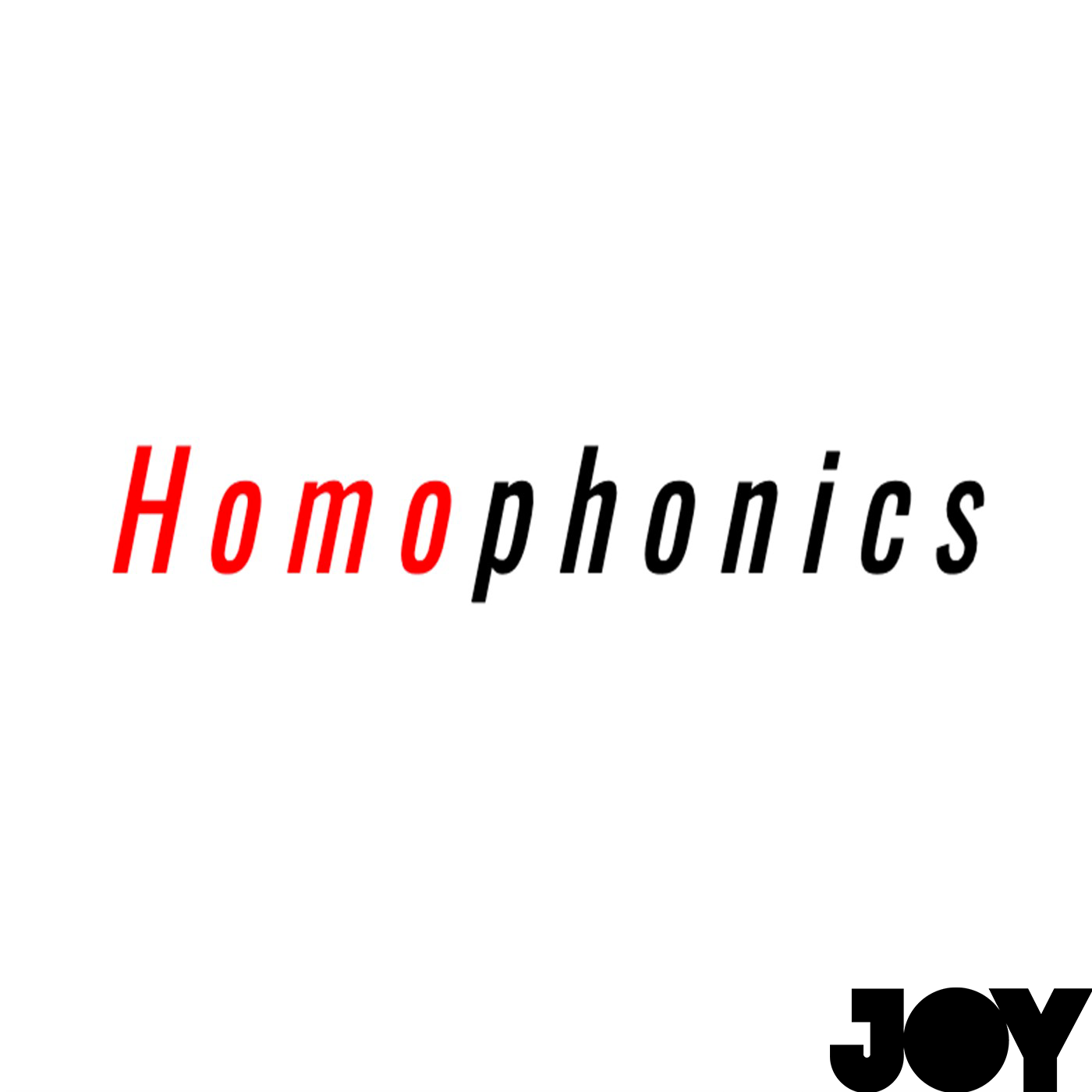 Homophonics