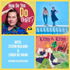 Linda De Haan & Stern Nijland: Illustrating and 'King and King'