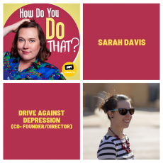 Sarah Davis: Drive Against Depression