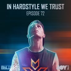 IN HARDSTYLE WE TRUST // EP.72 // THE NEXT LEVEL