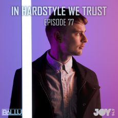 IN HARDSTYLE WE TRUST // EP.77 // BLACK MIRROR SOCIETY DELUXE EDITION