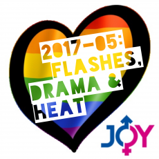 2017-05: Flashes, drama and heat