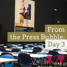 From the 2018 Press Bubble: Day 3