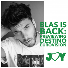 Blas is back: Previewing Destino Eurovision 2021