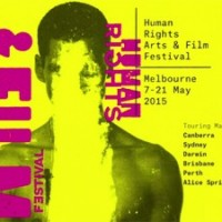 The Human Rights Arts and Film Festival 2015