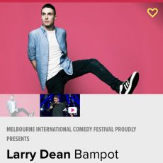 INTERVIEW: Larry Dean from Melbourne International Comedy Festival explains Bampot!