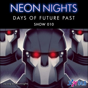 Show 010 / Days Of Future Past