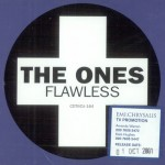 03 The Ones - Flawless
