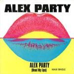 05 Alex Party - Read My Lips