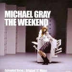 22 Michael Gray - The Weekend