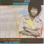 30 Joan Armatrading - I Love It When You Call Me Names