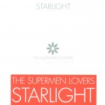 33 - The Supermen Lovers - Starlight
