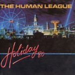20 The Human League - Rock n Roll - Night Clubbing