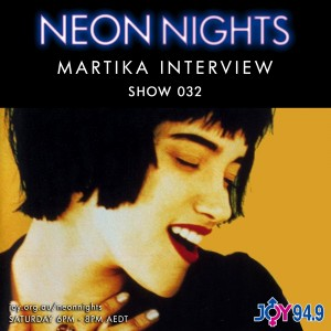 Neon Nights - 032 - Martika Interview