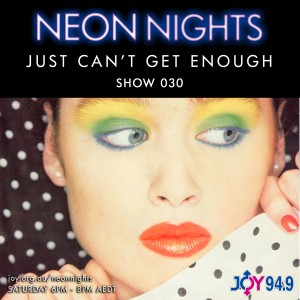 Show 030 / Just Can't Get Enough