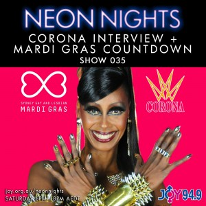 Neon Nights - 035 - Corona Interview + Mardi Gras