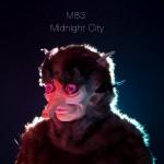 03 M83 - Midnight City