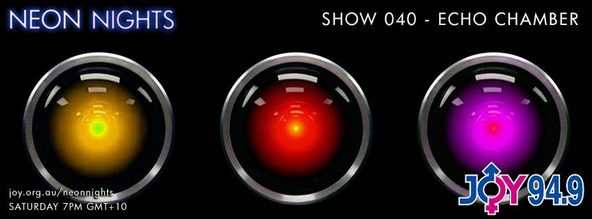 Neon Nights - Facebook - 040 - Echo Chamber