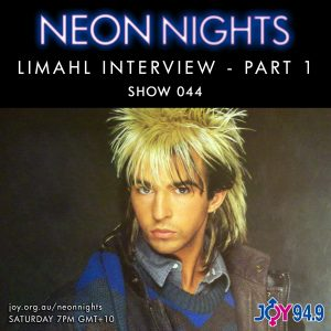 Neon Nights - 044 - Limahl Interview - Part 1