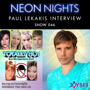 Neon Nights - 046 - Paul Lekakis Interview