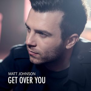 02 Matt Johnson - Get Over You (Radio)