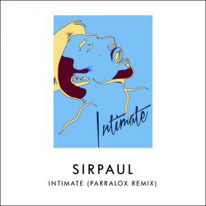 08 Sirpaul - Intimate (Parralox Remix)
