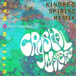 09 Crystal Waters - Gypsy Woman (Kindred Spirits Remix)