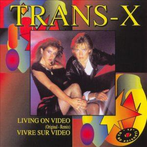 10 Trans-X - Living On Video (Long Version)