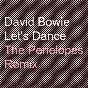 14 David Bowie - Let's Dance (The Penelopes Remix)