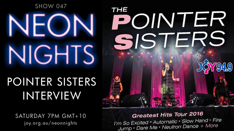 Show 047 / Pointer Sisters Interview | Neon Nights