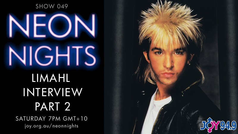 Neon Nights - Hootsuite - 049 - Limahl Interview - Part 2