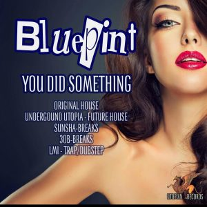 10 Bluepint - You Did Something