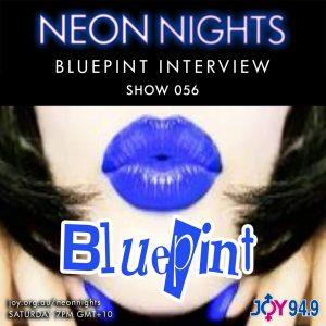 Neon Nights - 056 - Bluepint Interview