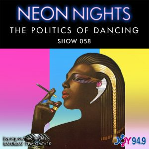 Show 058 / The Politics Of Dancing